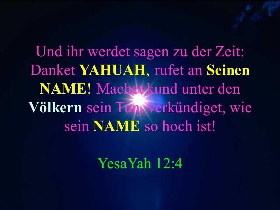 Weil er Meinen Namen, kennt. Er ruft Mich an und Ich antworte ihm. Tehillim 91:14-15