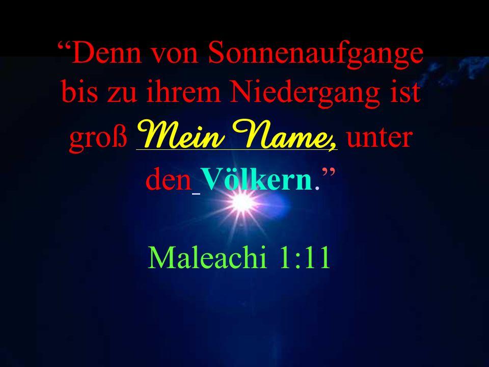 Und Er sagte auch… Ich habe ihnen Deinen Namen bekannt gemacht, und ich werde ihn weiterhin bekannt machen, damit die Liebe,mit der Du mich geliebt ha