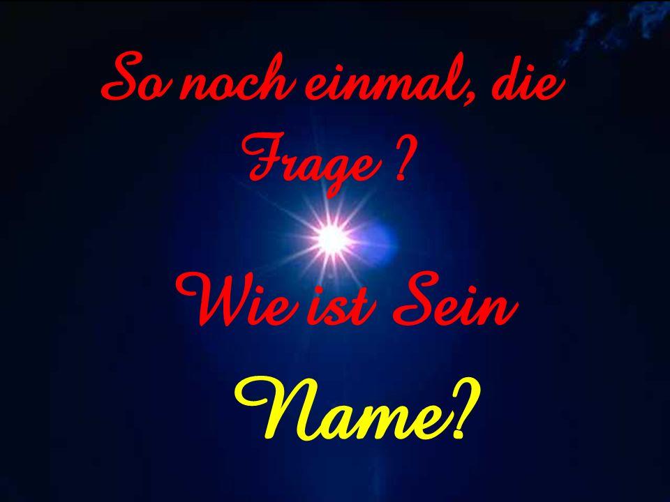 Darum soll Mein Volk erfahren Meinen Namen darum an selbigem Tage, daß Ich bin der es verheißen; hier bin Ich. YesaYah 52:6
