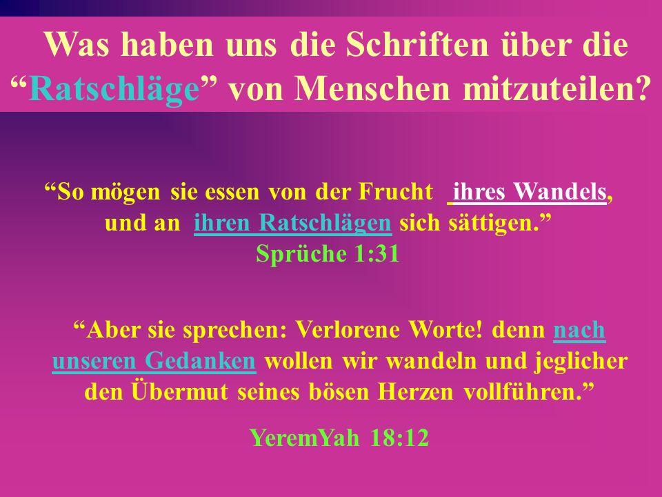 Hinsichtlich des Namens YHWH Allgemein als Tetragrammaton bezeichnet, haben die Übersetzer den Ratschlag übernommen, der in den meisten deutschen Vers