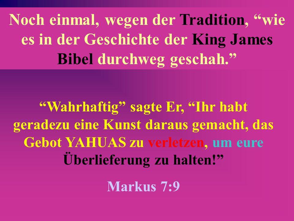 Der Bündnis NAME YAHUAH wird im Alten Testament, durch die hebräischen Konsonanten YHWH dargestellt, ist in HERR oder GOTT übersetzt worden (und alle