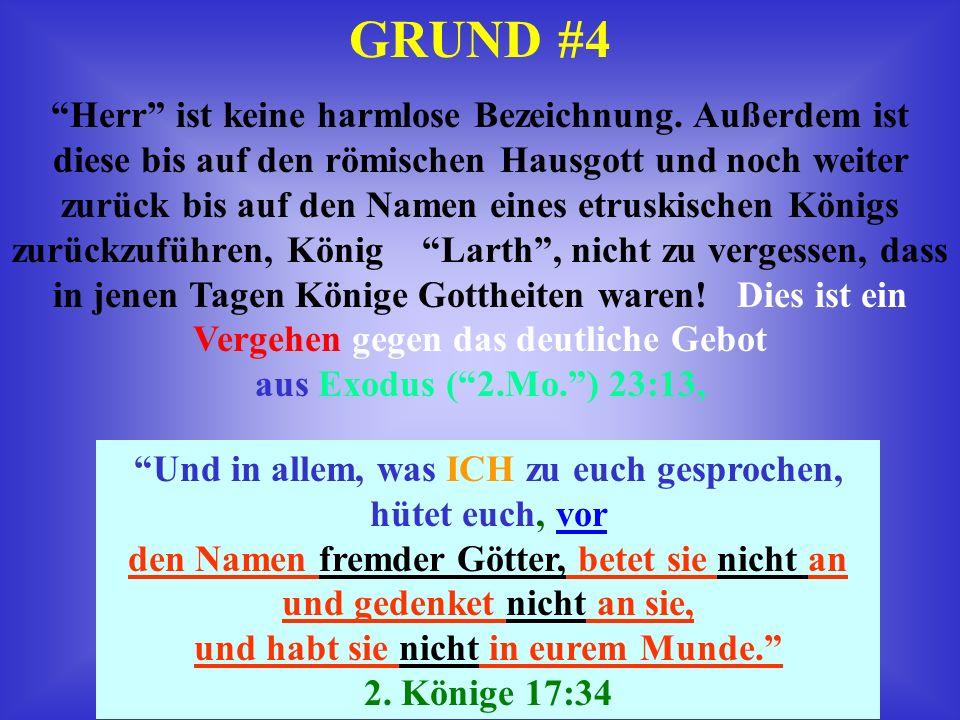 GRUND #3 YAHUAH tadelt die Propheten in YeremYah 23:36, Ihr verdreht die Worte YAHUAHS…
