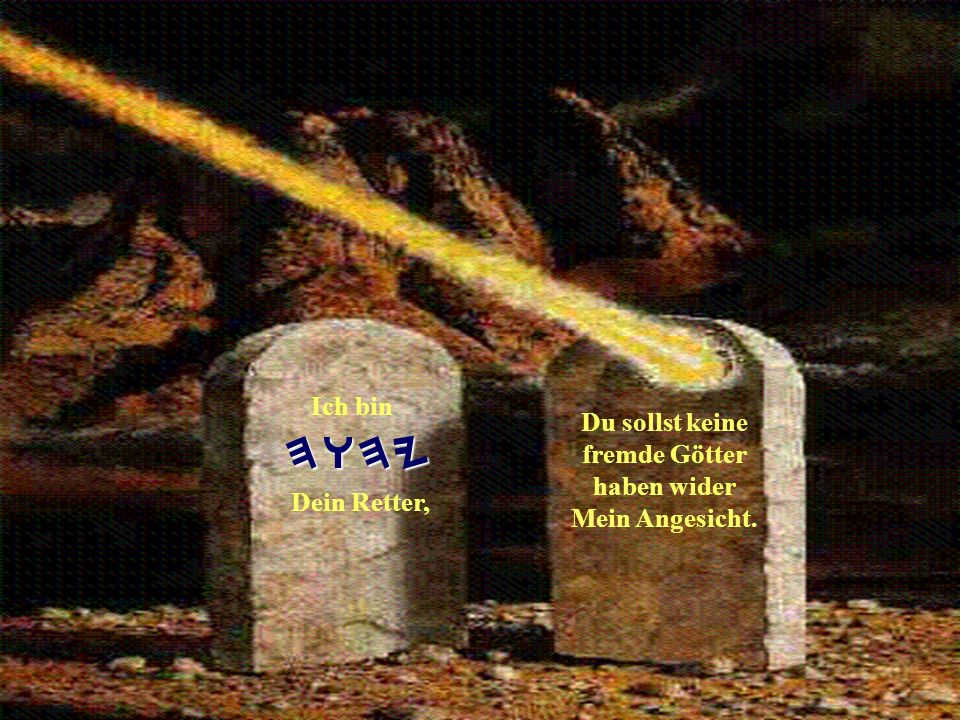 Unser Himmlischer VATER schrieb sogar SEINEN NAMEN acht mal in Stein in die Zehn Gebote.