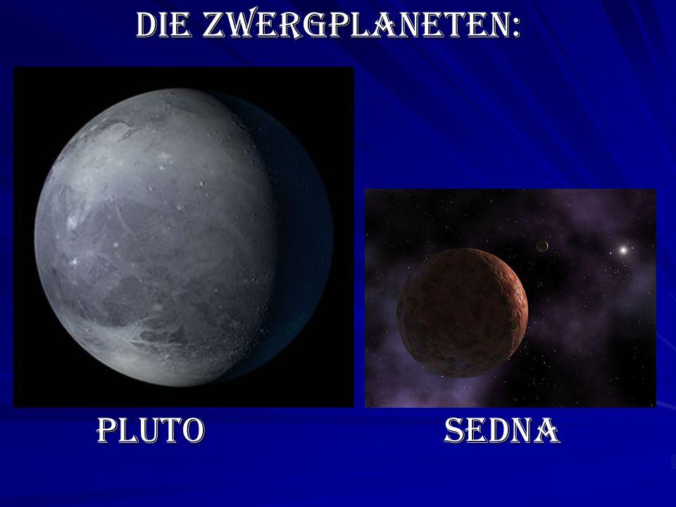 Die Zwergplaneten: Pluto Sedna
