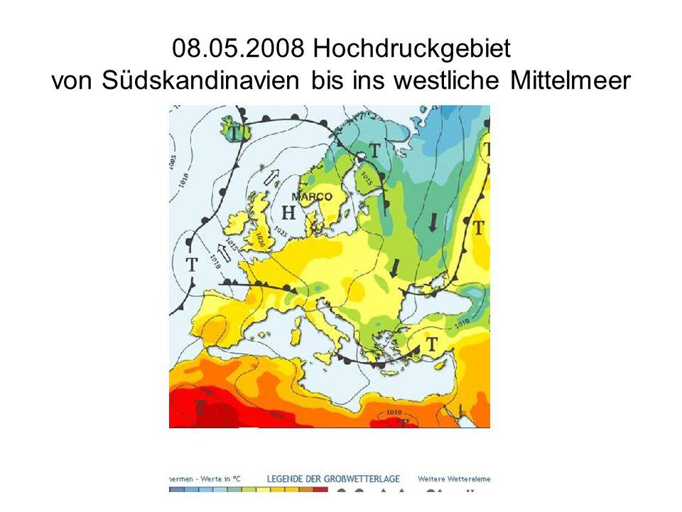08.05.2008 Hochdruckgebiet von Südskandinavien bis ins westliche Mittelmeer