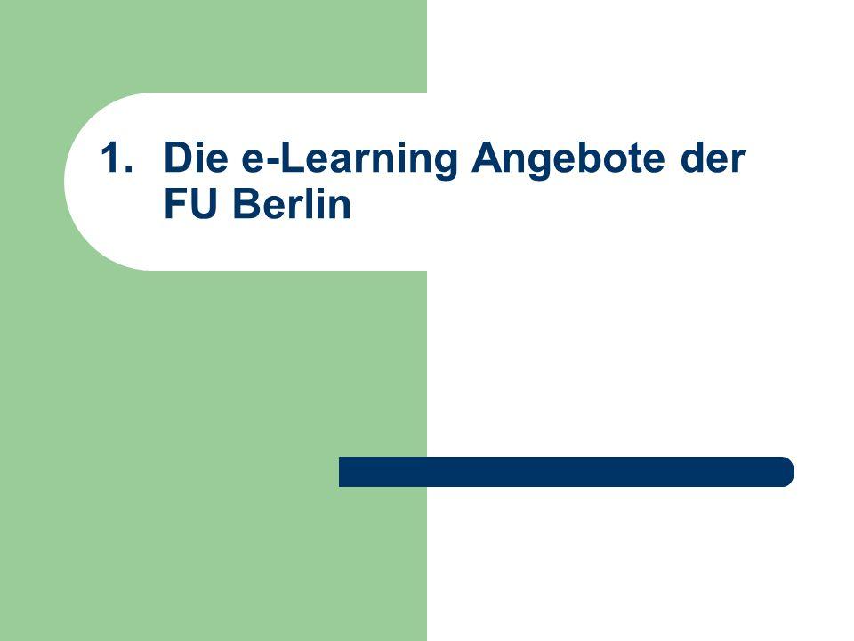 1.Die e-Learning Angebote der FU Berlin