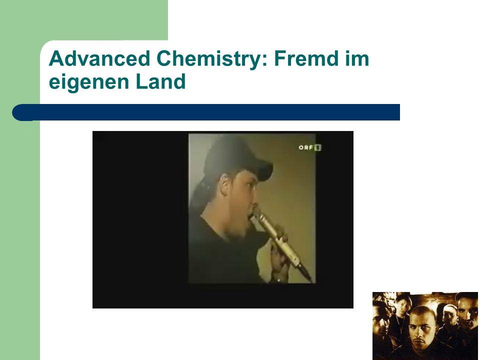 Advanced Chemistry: Fremd im eigenen Land