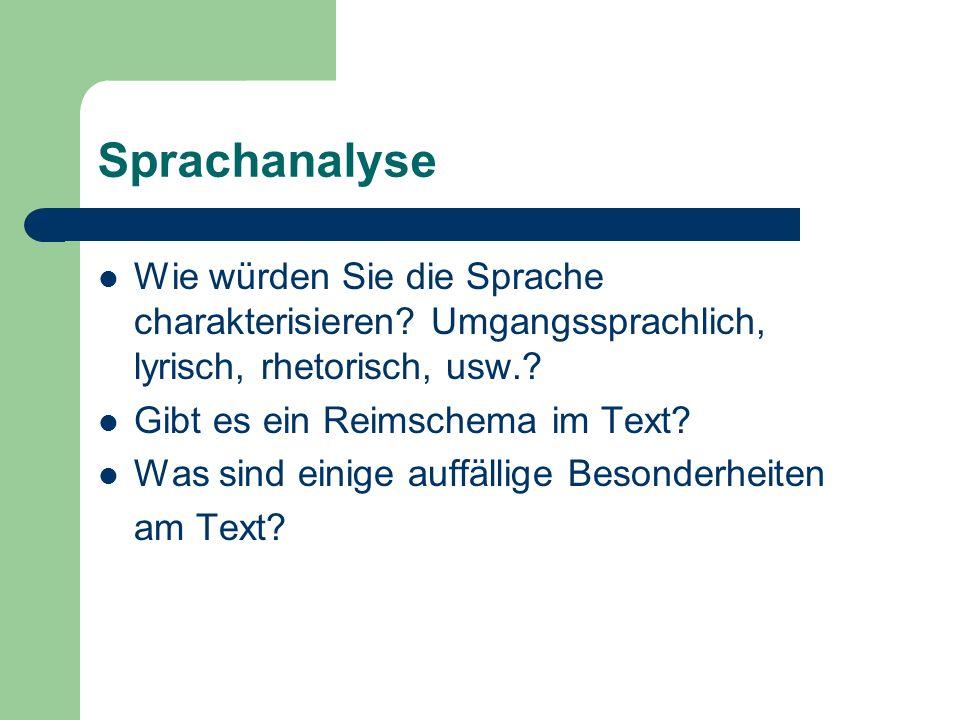 Sprachanalyse Wie würden Sie die Sprache charakterisieren.