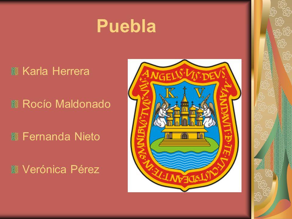 Puebla Karla Herrera Rocío Maldonado Fernanda Nieto Verónica Pérez