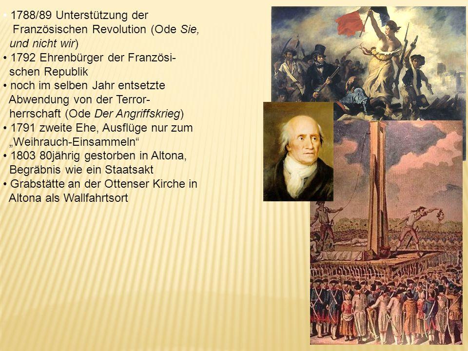 1754 ebd. Heirat mit Meta Moller bis 1770 überwiegend in Dänemark 1770 nach Altona 1773 der 16. bis 20. Gesang des Messias: 20.000 Verse, vom 19. bis