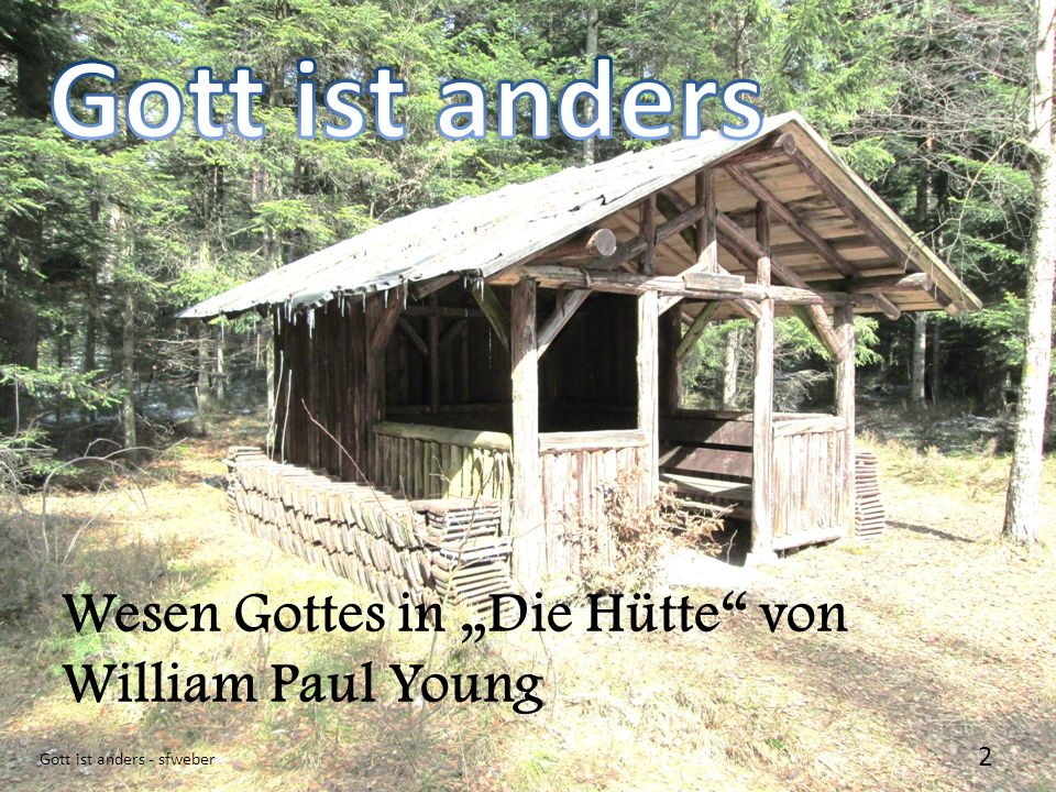 2 Wesen Gottes in Die Hütte von William Paul Young