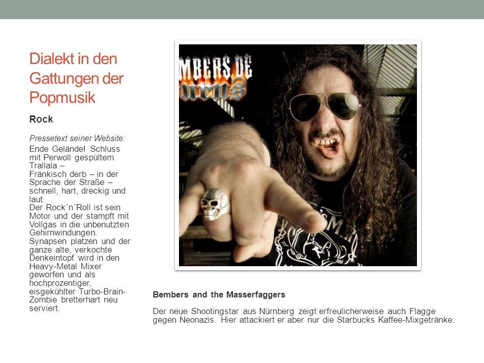 Dialekt in den Gattungen der Popmusik Rock Pressetext seiner Website: Ende Gelände.
