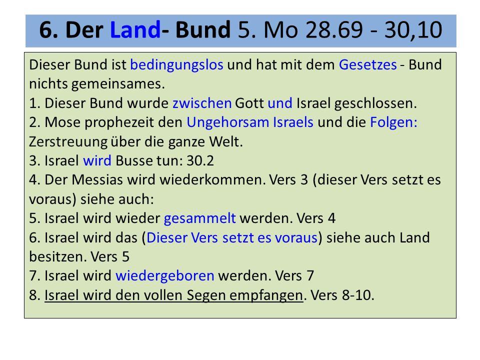 Dieser Bund ist bedingungslos und hat mit dem Gesetzes - Bund nichts gemeinsames. 1. Dieser Bund wurde zwischen Gott und Israel geschlossen. 2. Mose p