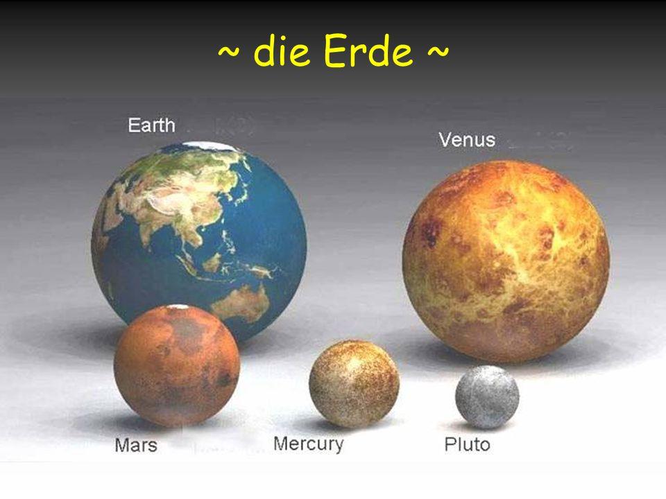 ~ die Erde ~