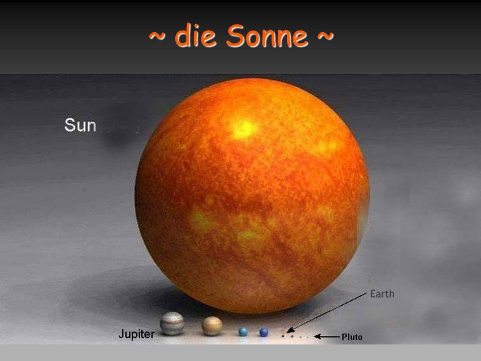 ~ die Sonne ~