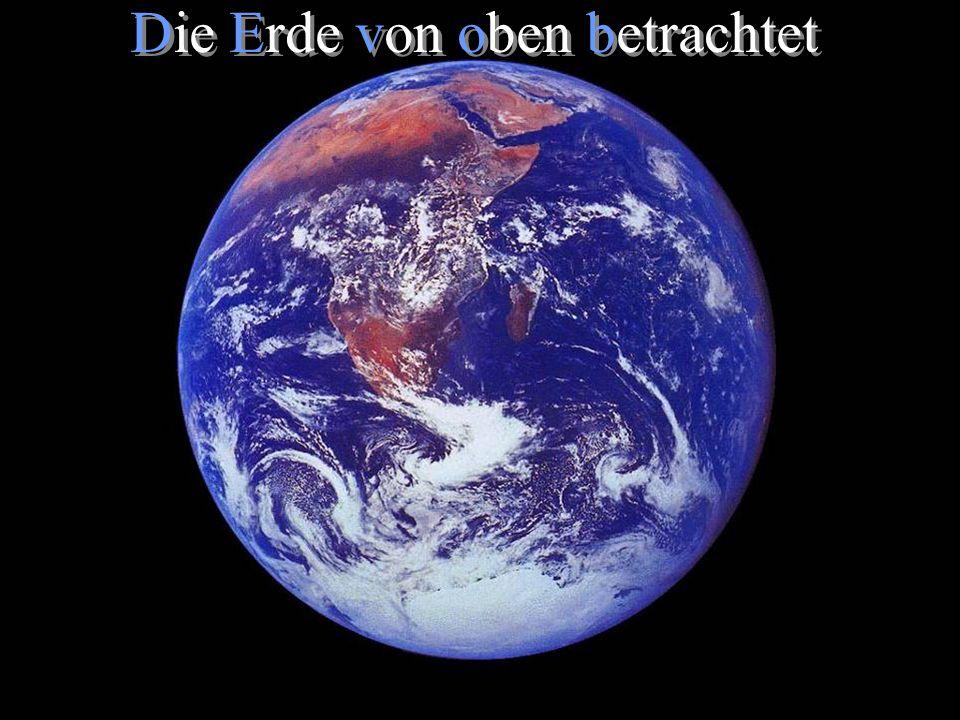 www.gnadenquelle.de Die Erde von oben betrachtet