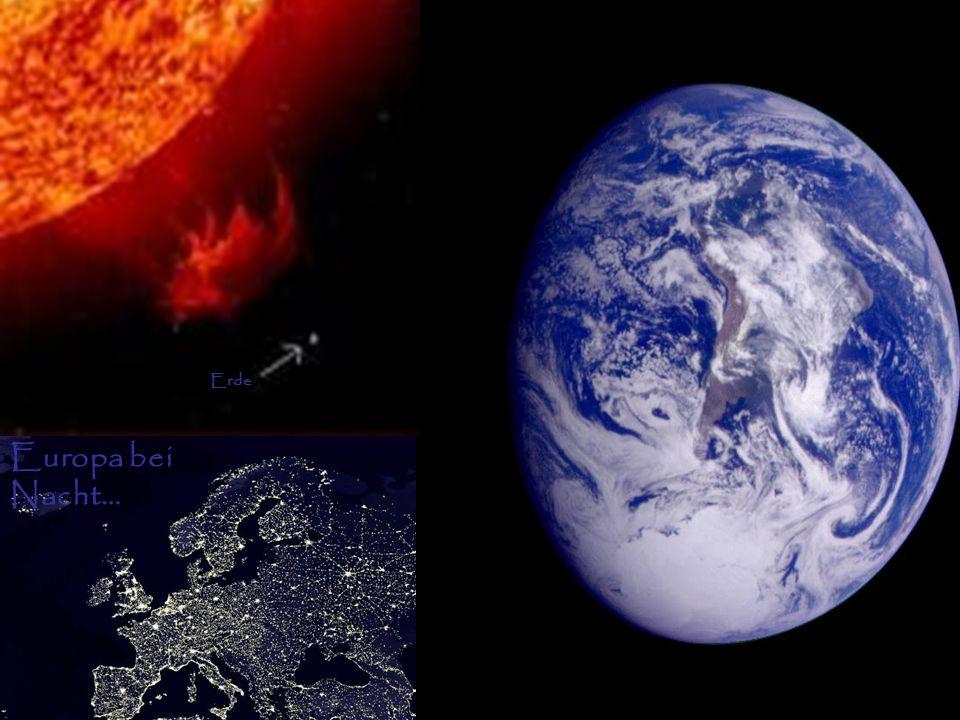 Die ErdeEuropa bei Nacht Erde - Sonne Europa bei Nacht… Erde