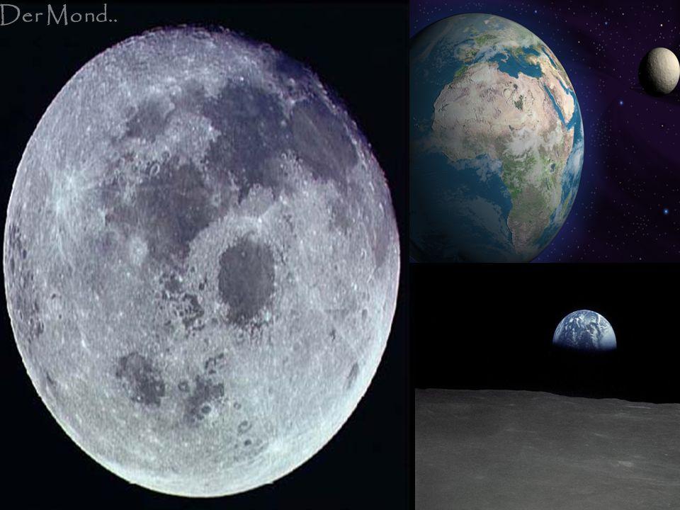 Der MondErde und Mond Der Mond..