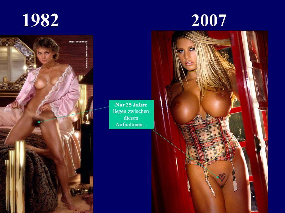 1982 2007 Nur 25 Jahre liegen zwischen diesen Aufnahmen...