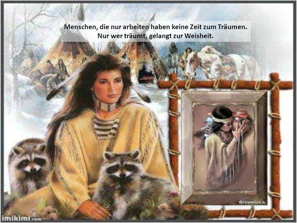Der große Geist ist der Gott aller Menschen, des Roten und des Weißen Mannes.