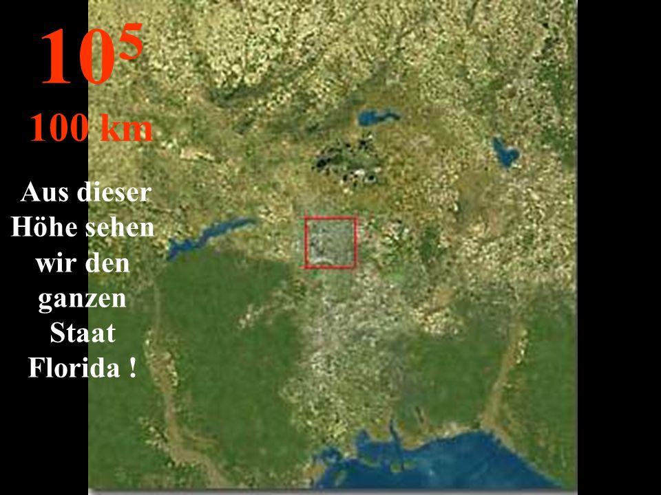 Hier sehen wir die Stadt Die Details sind verschwom- men... 10 4 10 km