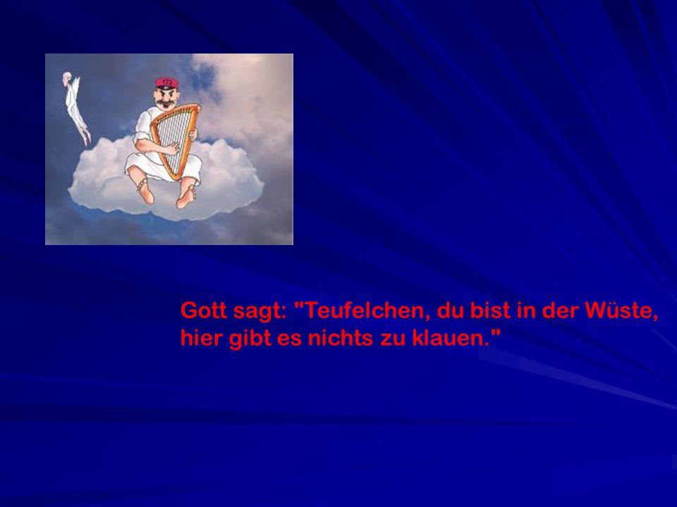 Gott sagt: