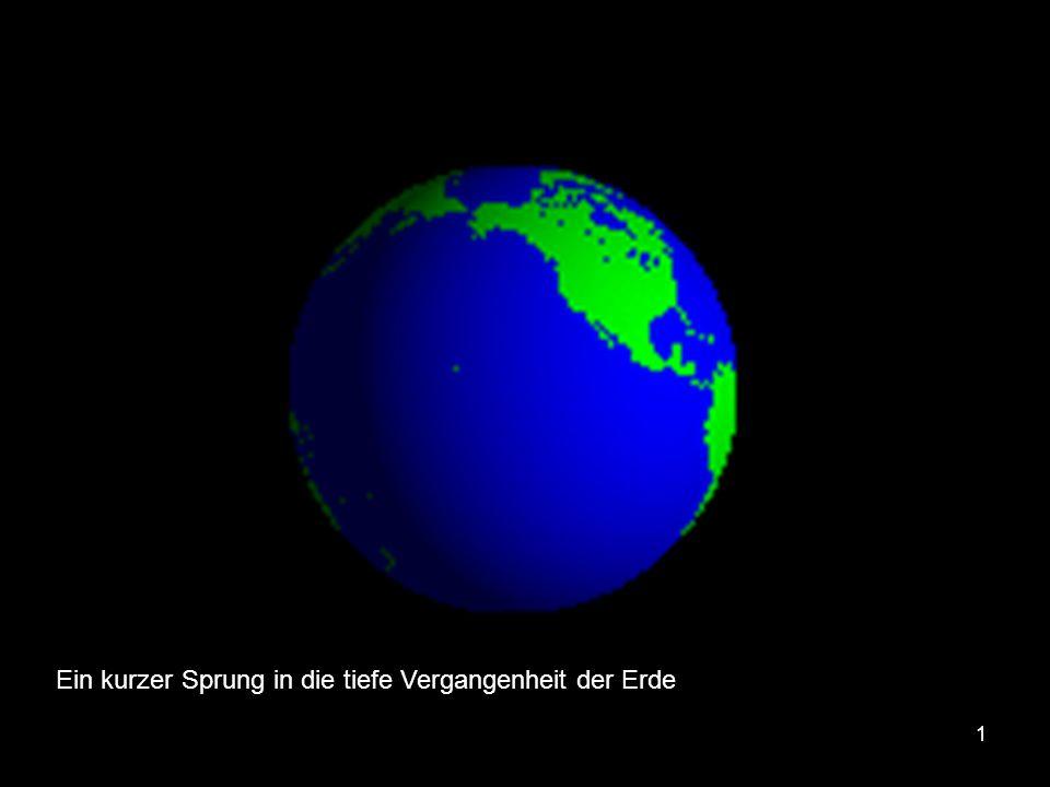 1 Ein kurzer Sprung in die tiefe Vergangenheit der Erde
