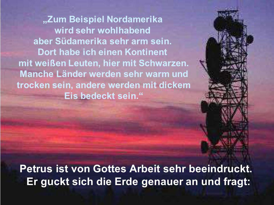 Und was ist das hier?.Das, sagt Gott, ist Bayern.