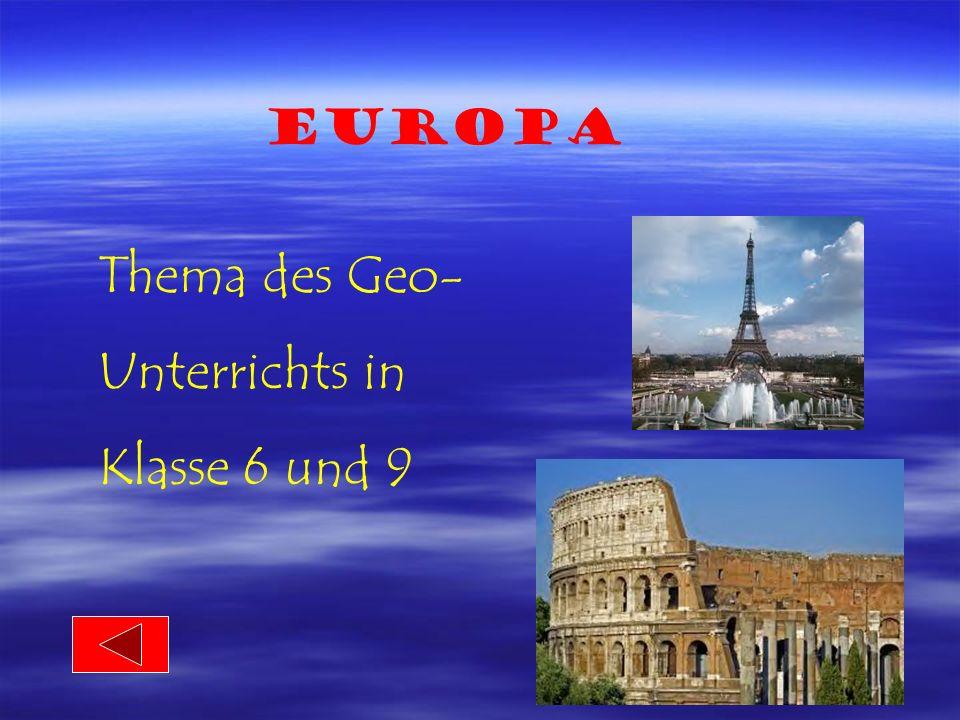 Deutschland Thema des Geo- Unterrichts in Klasse 5 und 9