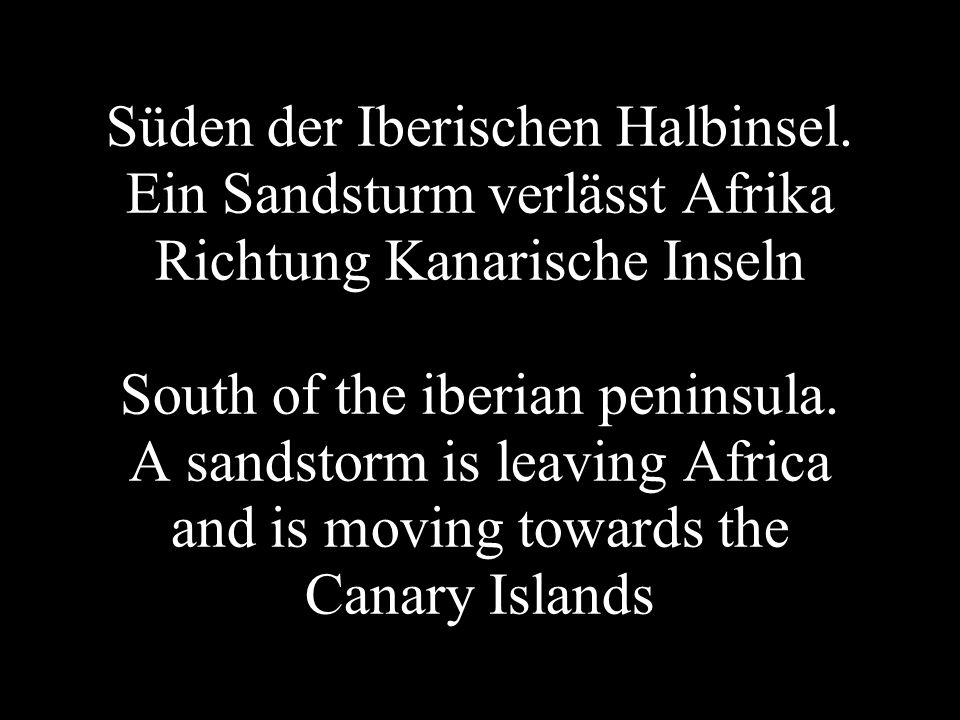 Süden der Iberischen Halbinsel. Ein Sandsturm verlässt Afrika Richtung Kanarische Inseln South of the iberian peninsula. A sandstorm is leaving Africa