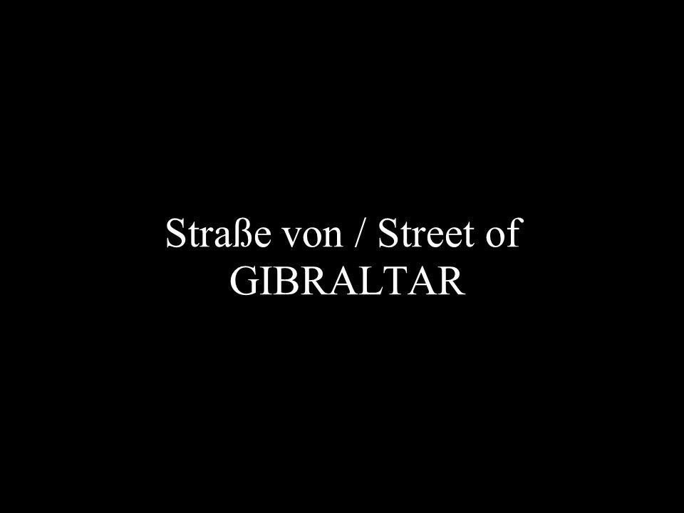 Straße von / Street of GIBRALTAR