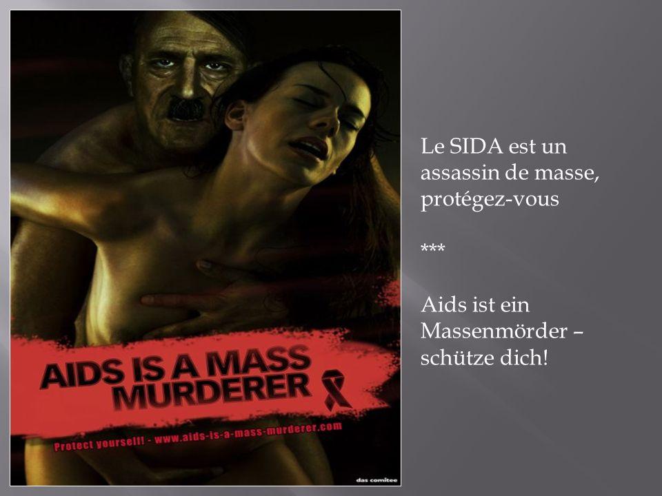 Le SIDA est un assassin de masse, protégez-vous *** Aids ist ein Massenmörder – schütze dich!