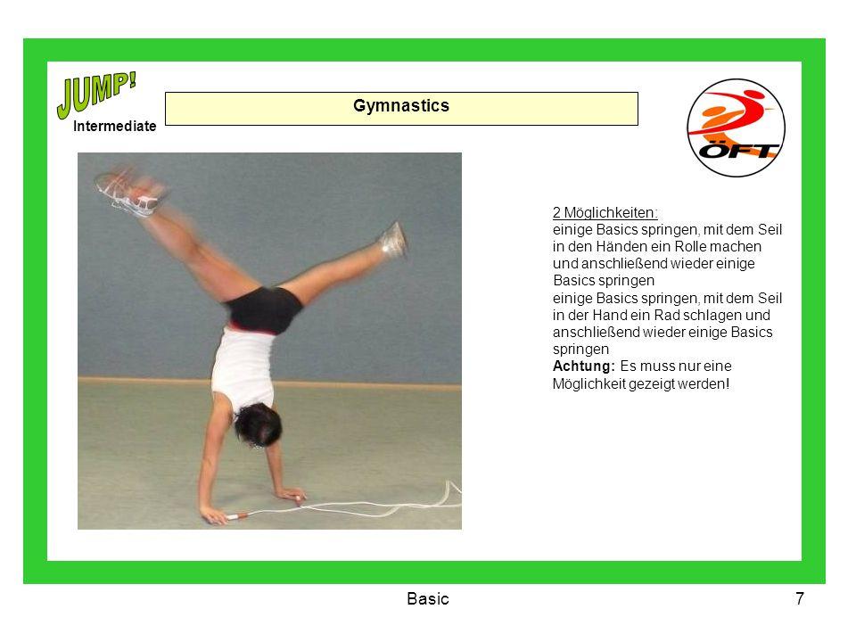 Basic7 Gymnastics 2 Möglichkeiten: einige Basics springen, mit dem Seil in den Händen ein Rolle machen und anschließend wieder einige Basics springen