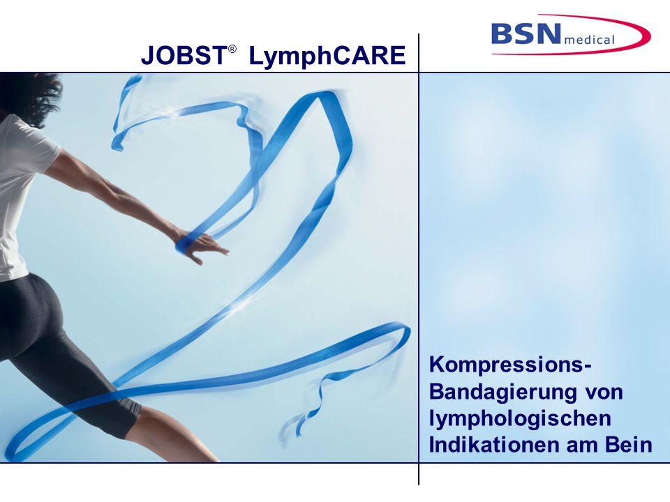 JOBST ® LymphCARE Benötigtes Material: Hautpflege Sauer gepuffertes Hautpflegemittel Hautschutz Tricofix ® elastischer Schlauchverband ca.
