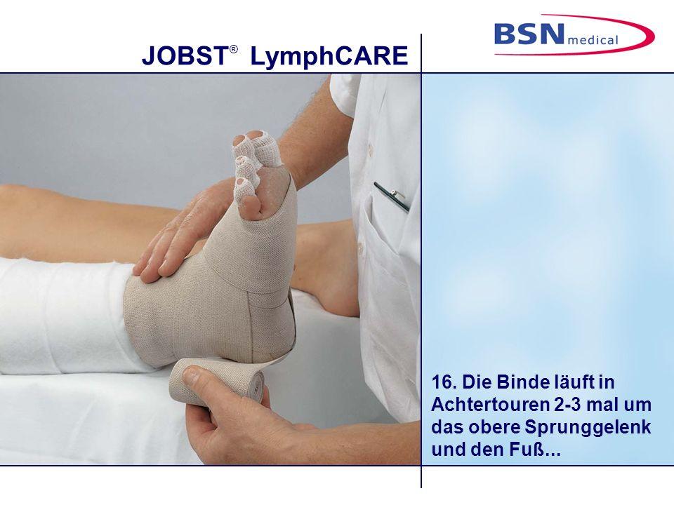 JOBST ® LymphCARE 16. Die Binde läuft in Achtertouren 2-3 mal um das obere Sprunggelenk und den Fuß...