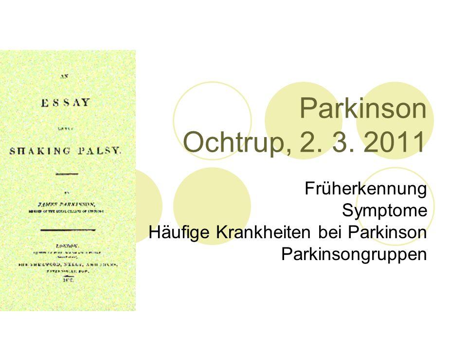 Parkinson Ochtrup, 2.3.
