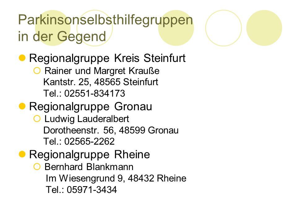 Parkinsonselbsthilfegruppen in der Gegend Regionalgruppe Kreis Steinfurt Rainer und Margret Krauße Kantstr.