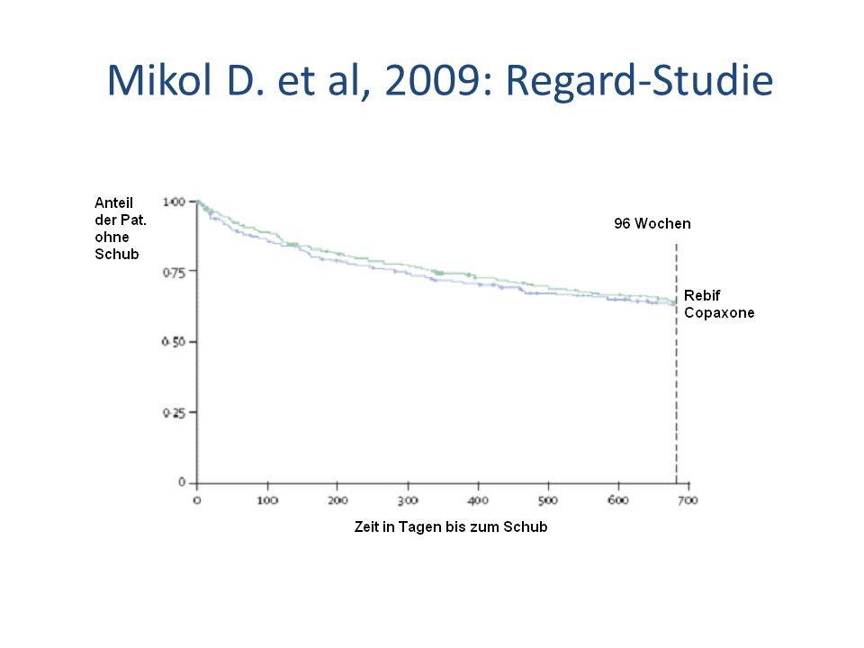 Mikol D. et al, 2009: Regard-Studie