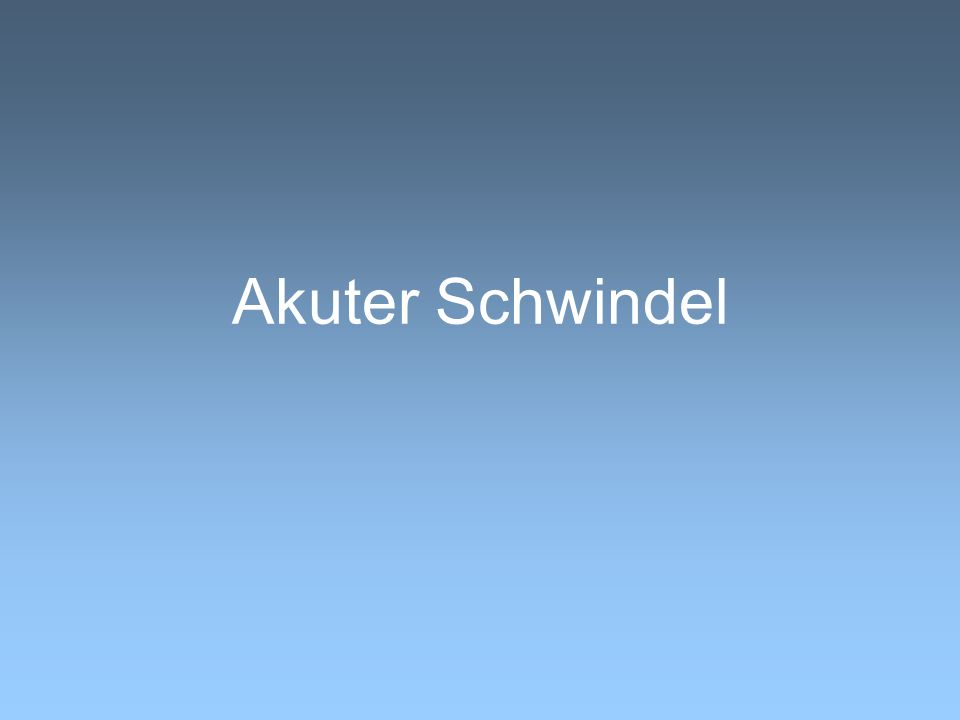 Akuter Schwindel