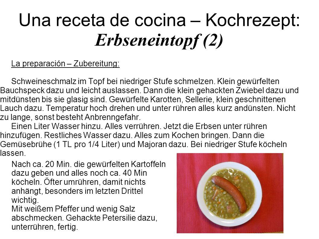 Una receta de cocina – Kochrezept: Erbseneintopf (2) La preparación – Zubereitung: Schweineschmalz im Topf bei niedriger Stufe schmelzen. Klein gewürf