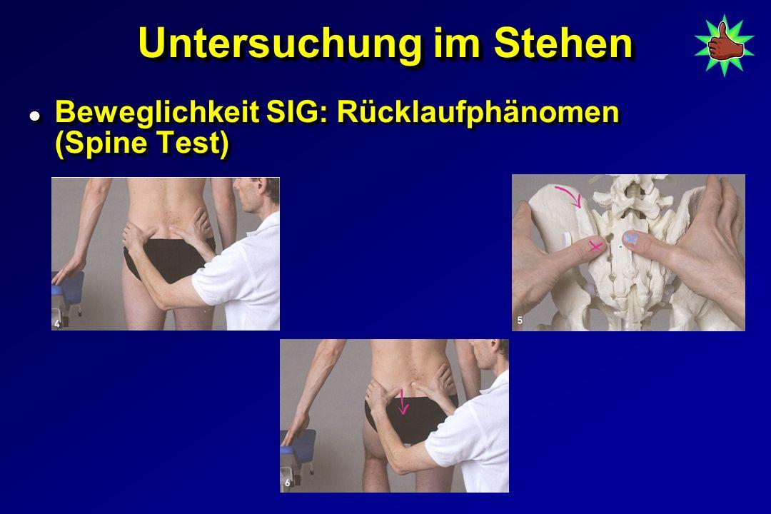 Untersuchung im Stehen l Beweglichkeit SIG: Rücklaufphänomen (Spine Test)