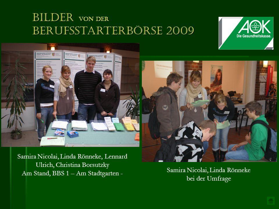 Samira Nicolai, Linda Rönneke, Lennard Ulrich, Christina Borsutzky Am Stand, BBS 1 – Am Stadtgarten - Samira Nicolai, Linda Rönneke bei der Umfrage Bilder von der Berufsstarterbörse 2009