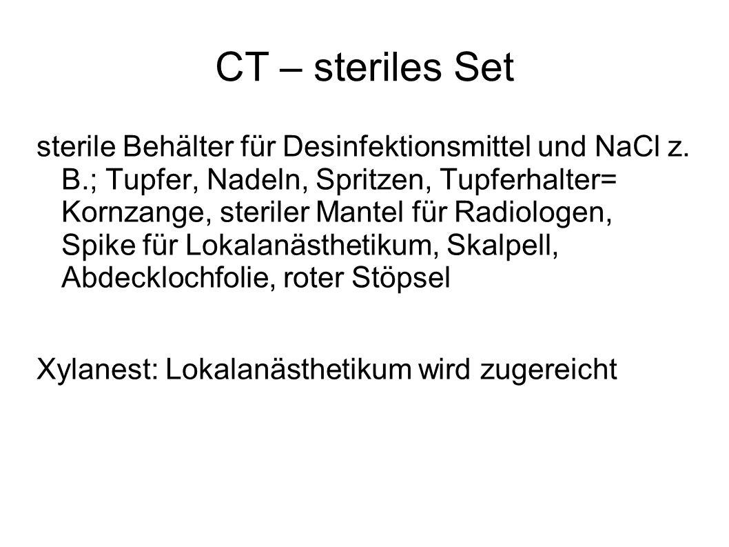 CT – steriles Set sterile Behälter für Desinfektionsmittel und NaCl z. B.; Tupfer, Nadeln, Spritzen, Tupferhalter= Kornzange, steriler Mantel für Radi