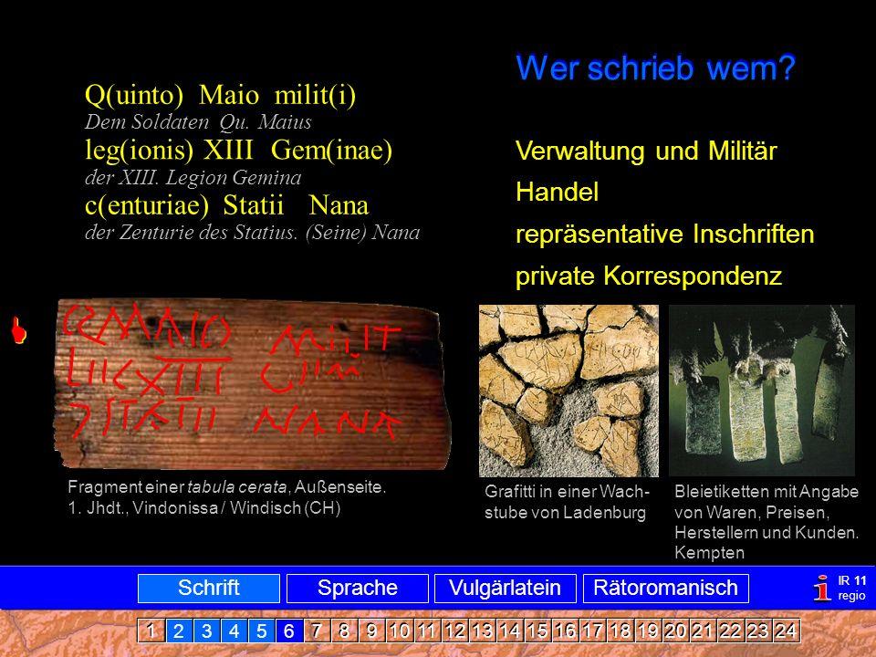Verbreitung Wer schrieb wem.Fragment einer tabula cerata, Außenseite.
