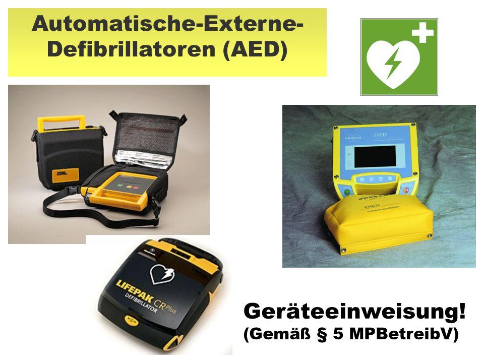 Automatische-Externe- Defibrillatoren (AED) Geräteeinweisung! (Gemäß § 5 MPBetreibV)