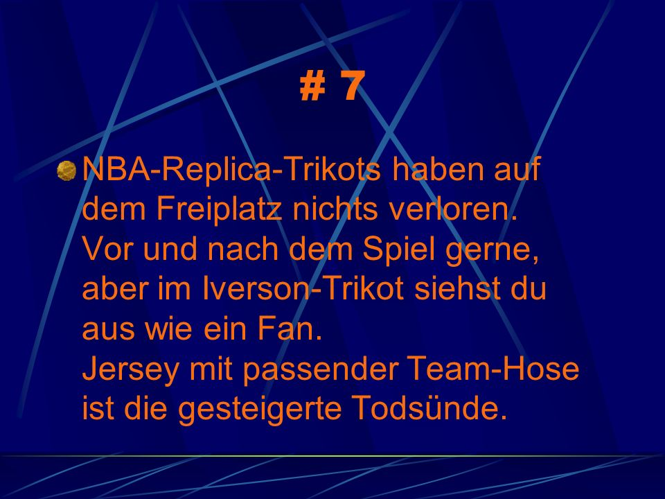 # 7 NBA-Replica-Trikots haben auf dem Freiplatz nichts verloren. Vor und nach dem Spiel gerne, aber im Iverson-Trikot siehst du aus wie ein Fan. Jerse