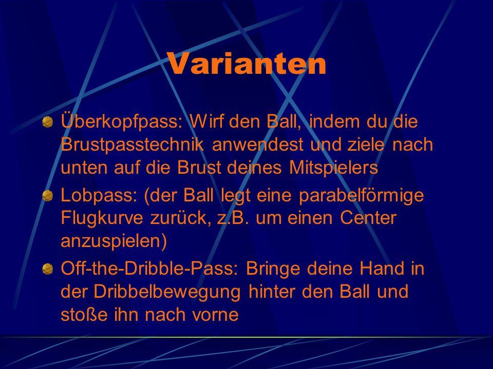 Varianten Überkopfpass: Wirf den Ball, indem du die Brustpasstechnik anwendest und ziele nach unten auf die Brust deines Mitspielers Lobpass: (der Ball legt eine parabelförmige Flugkurve zurück, z.B.