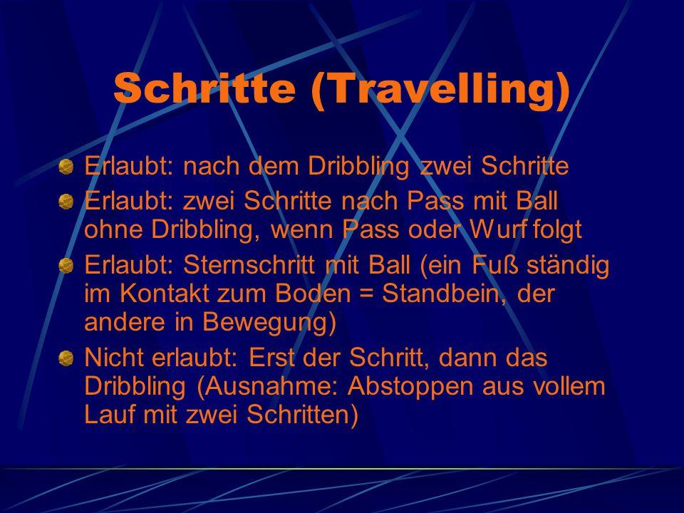 Schritte (Travelling) Erlaubt: nach dem Dribbling zwei Schritte Erlaubt: zwei Schritte nach Pass mit Ball ohne Dribbling, wenn Pass oder Wurf folgt Er