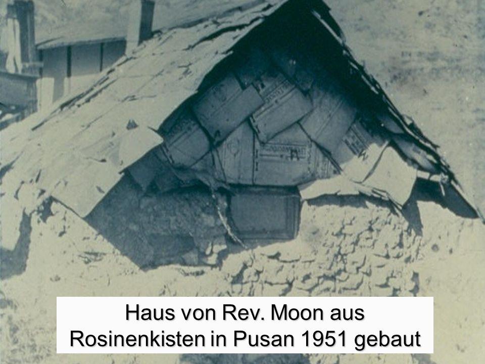 Haus von Rev. Moon aus Rosinenkisten in Pusan 1951 gebaut