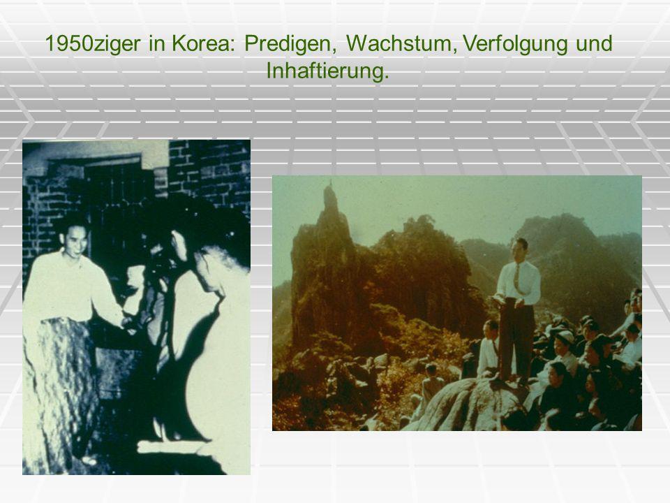 1950ziger in Korea: Predigen, Wachstum, Verfolgung und Inhaftierung.